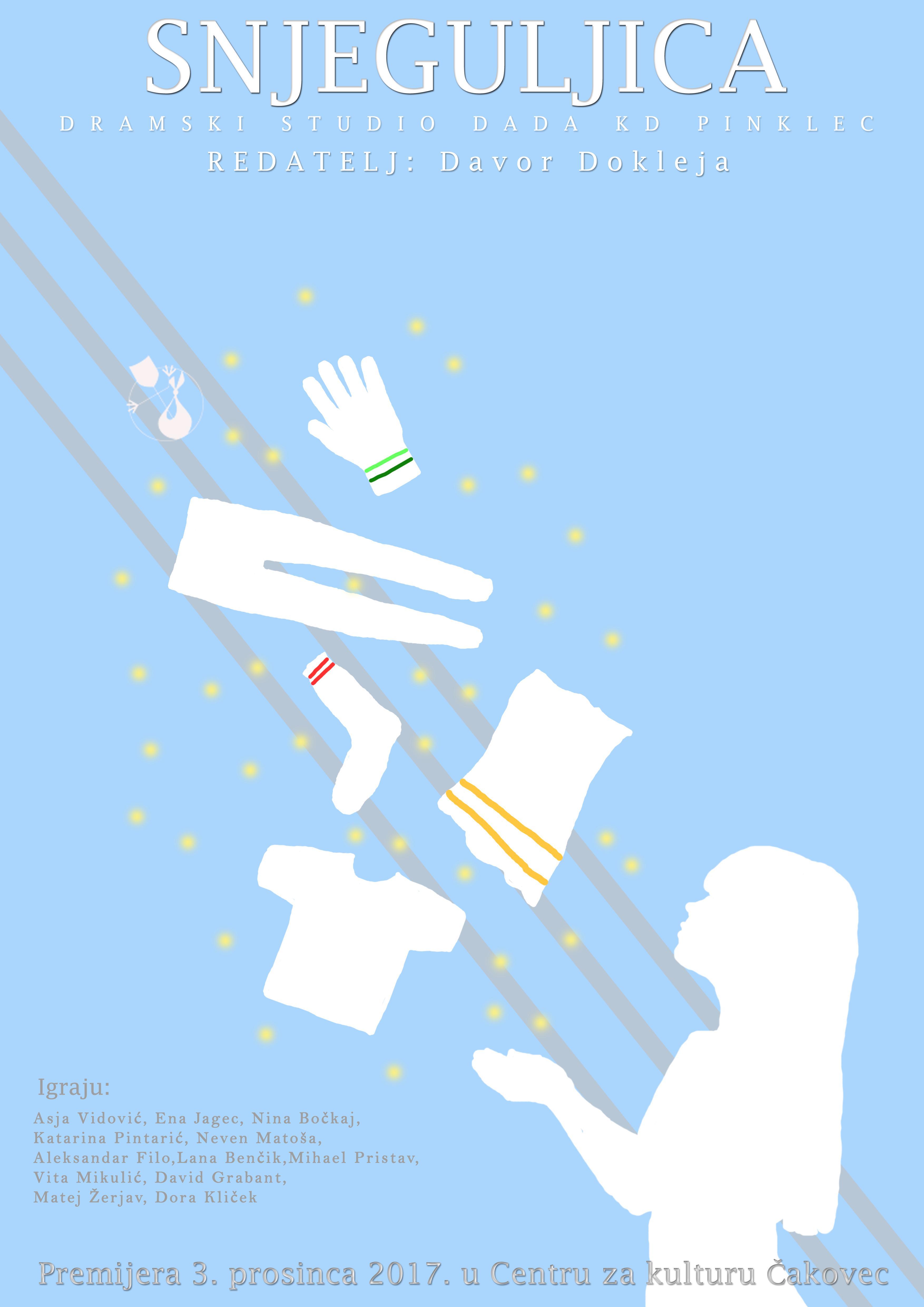 SNJEGULJICA(inspirirano pričom Braće Grimm)Premijera 3. prosinca 2017. u Centru za kulturu ČakovecDramsko lutkarska predstava Redatelj: Davor DoklejaGlazba: Igor BaksaLikovno oblikovanje: Jelena DoklejaOblikovanje svejtla: Mario ZelenbabaGrafičko oblikovanje: Ena Jagec Igraju:Asja Vidović, Ena Jagec, Nina Bočkaj, Katarina Pintarić, Neven Matoša, Aleksandar Filo, Vita Mikulić, Lana Benčik, Mihael Pristav, David Grabant, Matej Žerjav, Dora Kliček O predstavi:Poznatu priču […]